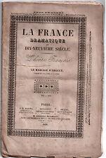 Pièce Théâtre. Le Mariage d'Argent - 1838 - Théâtre-Français. Eugène Scribe
