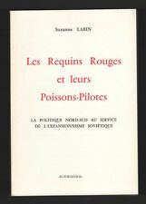 █ Suzanne LABIN Les Requins Rouges et leurs Poissons Pilotes dédicacé 1986 █