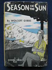 SEASON IN THE SUN by WOLCOTT GIBBS 1st Ed. BURGESS MEREDITH, JACK WESTON Play
