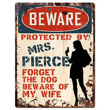 PPBW 0186 Beware Protected by MRS. PIERCE Rustic Tin Sign Funny Gift Ideas