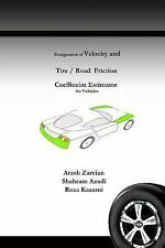Designation of Velocity and Tire /Road Friction Coefficient Estimator for...