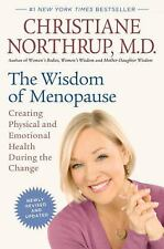 The Wisdom of Menopause (Revised Edition) : Creating Physical and Emotional...
