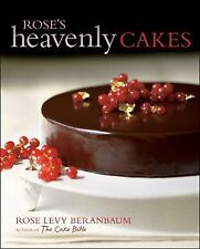 Rose's Heavenly Cakes by Rose Levy Beranbaum (2009, Hardcover)