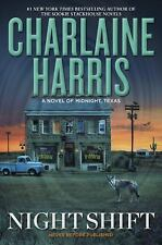 NIGHT SHIFT BY CHARLAINE HARRIS 2016 A NOVEL OF MIDNIGHT TEXAS BOOK 3 HC HB DJ