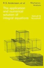 The Application and Numerical Solution of Integral Equations 6 (2011, Paperback)