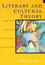 Literary and Cultural Theory: From Basic Principles to Advanced Applications Ha