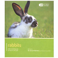 Rabbits - Pet Friendly: Understanding and Caring for Your Pet..Anne McBride..VGC