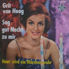 """7"""" 1963 IN VG++ ! GRIT VAN HOOG : Sag gut Nacht zu mir"""