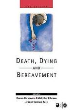 Death, Dying and Bereavement (Published in association with The Open-ExLibrary