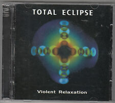 TOTAL ECLIPSE - violent relaxation CD