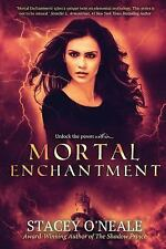 Mortal Enchantment (Volume 2), O'Neale, Stacey, Good Condition, Book