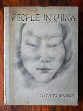 ELLEN THORBECKE - PEOPLE IN CHINA - 1935 G HARRAP and CO 1ST ED RARE BOOK