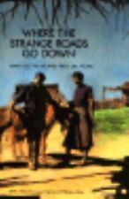 Where the Strange Roads Go Down, Mary Del Villar, Fred Del Villar, Good Book