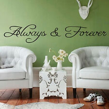 "Chic ""Always and Forever"" Citation Vinyle Stickers muraux Décor à la maison"