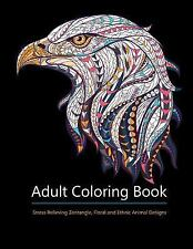 Adult Coloring Books : Animal Kingdom: over 30 Stress Relieving Zentangle,...