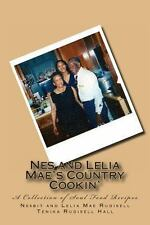 Nes and Lelia Mae's Country Cookin' : A Collection of Soul Food Recipes by...