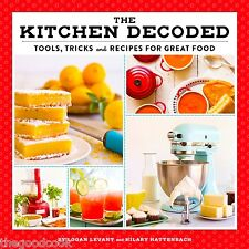 The Kitchen Decoded Small Appliances Tools Tricks and Food Recipes Cookbook  New