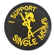 I Support Single MOms USA ARMY TACTICAL MORALE 3D EMBROIDERED VELCRO PATCH K426
