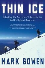 Thin Ice : Unlocking the Secrets of Climate in the World's Highest Mountains...
