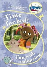 In The Night Garden: Time for Bed! Fun with Colouring,