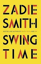 Swing Time, Smith, Zadie, Very Good, Hardcover