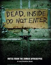 Dead Inside: Do Not Enter: Notes from the Zombie Apocalypse-ExLibrary