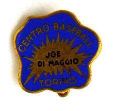 Spilla Centro Baseball Joe Di Maggio Torino (Lorioli Fratelli Milano)