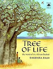 Tree of Life: The World of the African Baobab Tree Tales