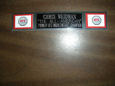 CHRIS WEIDMAN (UFC) NAMEPLATE FOR SIGNED TRUNKS DISPLAY/PHOTO/PLAQUE
