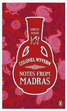 Very Good 0241951046 Mass Market Paperback Notes from Madras (Penguin Great Food