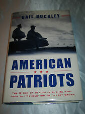 American Patriots History Blacks the Military by Gail Buckley SIGNED 2001 HCDJ