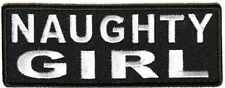 Naughty Girl Ladies Chick Embroidered MC Funny Motorcycle Biker Patch PAT-3847