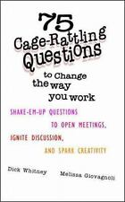 75 CAGE-RATTLING QUESTIONS TO CHANGE THE WAY YOU WORK - NEW PAPERBACK BOOK