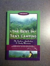 The Best in Tent Camping: Southern Appalachian & Smokies Third Edition Paperback