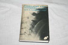 Formulating X-Ray Techniques by John B. Cahoon (1970, Hardcover)