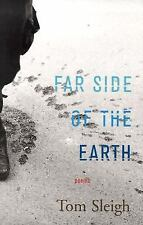 Far Side of the Earth : Poems by Tom Sleigh (2003, Hardcover, Teacher's...