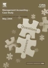 Management Accounting - Case Study, May 2004 by CIMA Publishing Staff (2004,...
