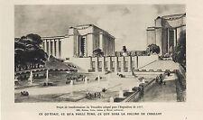 LE TROCADERO ET LA COLLINE DE CHAILLOT POUR L' EXPOSITION DE 1937  /  1935