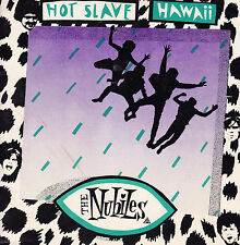 THE NUBILES Hot Slave / Hawaii 45
