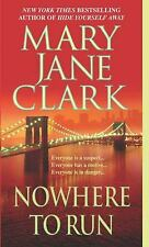 Nowhere to Run, Mary Jane Clark, Acceptable Book