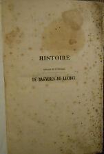 Pyrénées : Héliodore CASTILLON d'ASPET, Histoire de BAGNÈRES-de-LUCHON (1851)