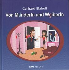 Von Manderln und Weiberln von Gerhard Blaboll * Humor
