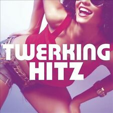 Twerking Hitz by Various Artists (CD, Oct-2013, Entertainment One Music)