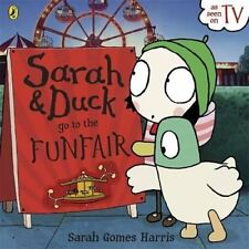Sarah and Duck Go to the Funfair 9780723272571 (Paperback, 2014)