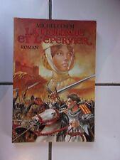 Michel COSEM La colombe et l'épervier ( roman historique dans le Midi en 1209 )