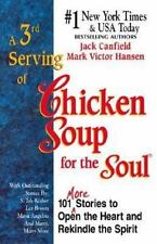 A 3rd Serving of Chicken Soup for the Soul [Apr 01, 1996] Canfield, Jack and ...