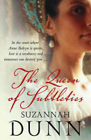 The Queen of Subtleties, Suzannah Dunn