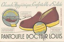 BUVARD / PANTOUFLE DOCTEUR LOUIS / HIVERLAINE