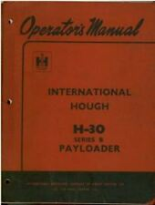 INTERNATIONAL HOUGH H30 SERIES B PAYLOADER WHEEL LOADER OPERATORS MANUAL