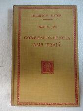 Escriptors Llatins,Correspondencia amb Traja,Plini el Jove,F.Bernat Metge 1932